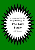 Literature Unit - DIARY OF A WIMPY KID : THE LAST STRAW Jeff Kinney Novel Study