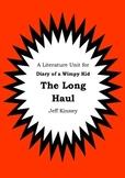 Literature Unit - DIARY OF A WIMPY KID : THE LONG HAUL - Jeff Kinney Novel Study