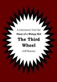 Literature Unit - DIARY OF A WIMPY KID : THE THIRD WHEEL Jeff Kinney Novel Study