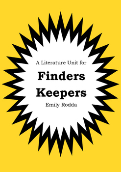 Literature Unit - FINDERS KEEPERS - Emily Rodda - Novel Study - Worksheets