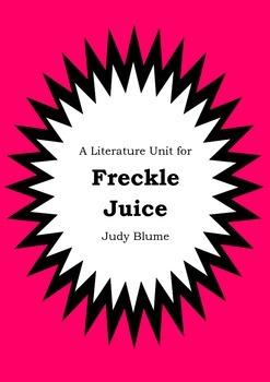 Literature Unit - FRECKLE JUICE - Judy Blume - Novel Study - Worksheets