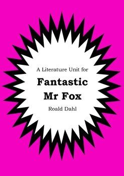 Literature Unit - FANTASTIC MR FOX - Roald Dahl - Novel St