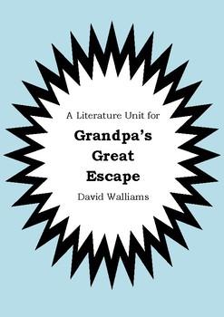 Literature Unit - GRANDPA'S GREAT ESCAPE - David Walliams Novel Study Worksheets
