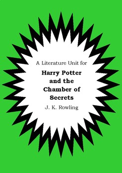 Literature Unit - HARRY POTTER AND THE CHAMBER OF SECRETS JK Rowling Novel Study