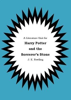 Literature Unit - HARRY POTTER & THE SORCERER'S STONE - JK
