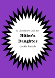 Literature Unit - HITLER'S DAUGHTER - Jackie French - Novel Study - Worksheets