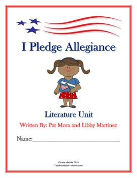 "Literature Unit: ""I Pledge Allegiance"" by Pat Mora and Lib"