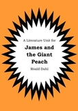 Literature Unit - JAMES AND THE GIANT PEACH - Roald Dahl - Novel Study