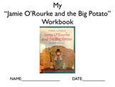 Literature Unit: Jaime O'Rourke and the Big Potato w/ ASL support