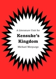 Literature Unit - KENSUKE'S KINGDOM - Michael Morpurgo - Novel Study Worksheets