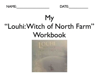 "Literature Unit: ""Louhi Witch of North Farm"" with Workbook"