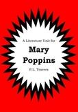 Literature Unit - MARY POPPINS - PL Travers - Novel Study - Worksheets