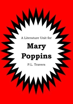 Literature Unit - MARY POPPINS - PL Travers - Novel Study - Worksheets