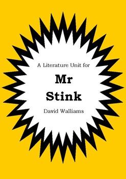 Literature Unit - MR STINK - David Walliams - Novel Study - Worksheets