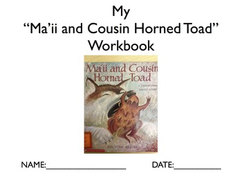 "Literature Unit: ""Ma'ii and Cousin Horned Toad"" with Workbook"