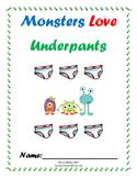 "Literature Unit: ""Monsters Love Underpants"" by Claire Freedman"