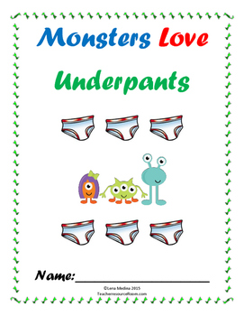 "Literature Unit: ""Monsters Love Underpants"" by Claire Freedman"