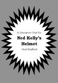 Literature Unit - NED KELLY'S HELMET - Paul Stafford - Novel Study - Worksheets