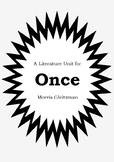 Literature Unit - ONCE - Morris Gleitzman - Novel Study - Worksheets