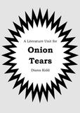 Literature Unit - ONION TEARS - Diana Kidd - Novel Study -