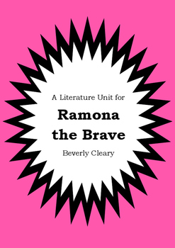 Literature Unit - RAMONA THE BRAVE - Beverly Cleary - Novel Study - Worksheets