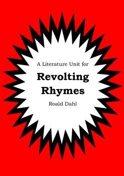 Literature Unit - REVOLTING RHYMES - Roald Dahl - Novel Study - Worksheets