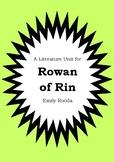 Literature Unit - ROWAN OF RIN - Emily Rodda - Novel Study