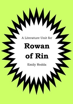 Literature Unit - ROWAN OF RIN - Emily Rodda - Novel Study