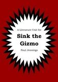 Literature Unit - SINK THE GIZMO - Paul Jennings - Novel Study - Worksheets