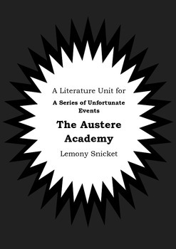 Literature Unit Series Of Unfortunate Events THE AUSTERE ACADEMY Lemony Snicket