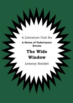 Literature Unit - Series Of Unfortunate Events THE WIDE WINDOW Lemony Snicket