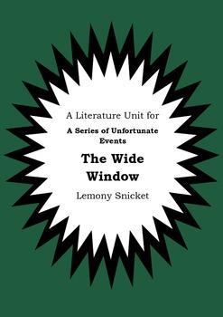 Literature Unit - Series Of Unfortunate Events THE WIDE WI