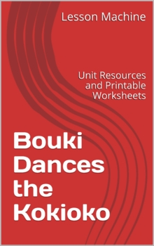 Literature Unit Study Guide for Bouki Dances the Kokioko, by Diane Wolkstein