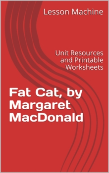 Literature Unit Study Guide for Fat Cat by Margaret Read MacDonald