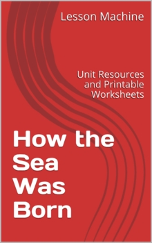 Literature Unit Study Guide for How the Sea Was Born, by Lulu Delacre