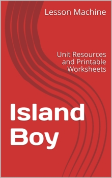 Literature Unit Study Guide for Island Boy By Barbara Cooney