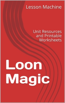 Literature Unit Study Guide for Loon Magic for Kids By Tom Klein