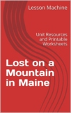 Literature Unit Study Guide for Lost on a Mountain in Maine