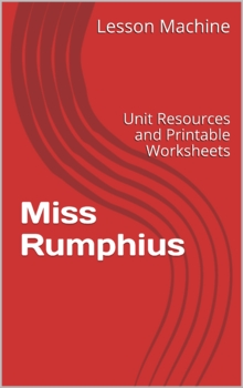 Literature Unit Study Guide for Miss Rumphius By Barbara Cooney
