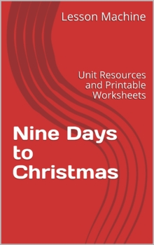 Literature Unit Study Guide for Nine Days to Christmas