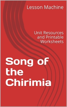 Literature Unit Study Guide for Song of the Chirimia by Ja