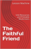 Literature Unit Study Guide for The Faithful Friend, by Ro