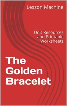 Literature Unit Study Guide for The Golden Bracelet by David Kherdian
