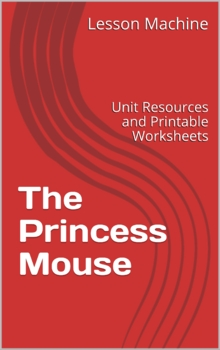 Literature Unit Study Guide for The Princess Mouse by Aaron Shepard