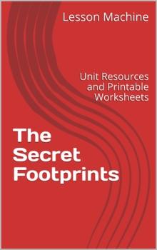 Literature Unit Study Guide for The Secret Footprints, by Julia Alvarez