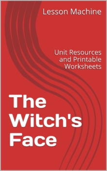 Literature Unit Study Guide for The Witch's Face by Eric A. Kimmel
