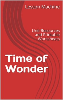 Literature Unit Study Guide for Time of Wonder By Robert McCloskey