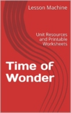 Literature Unit Study Guide for Time of Wonder By Robert M