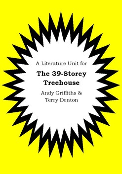 Literature Unit THE 39-STOREY TREEHOUSE Andy Griffiths & Terry Denton Worksheets