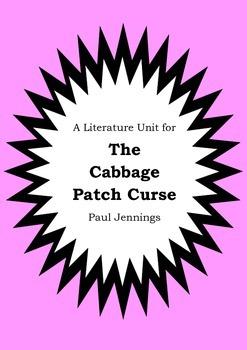 Literature Unit - THE CABBAGE PATCH CURSE - Paul Jennings